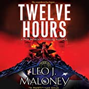 Twelve Hours | Leo J. Maloney