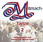 Mitmacht�nze, je 1 CD-Audio, Tl.2