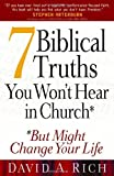 7 Biblical Truths You Won't Hear in Church: ...But Might Change Your Life