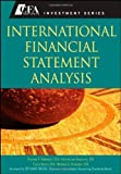 img - for International Financial Statement Analysis (CFA Institute Investment Series) (Hardcover) By Thomas R. Robinson CFA, Hennie van Greuning CFA, Elaine Henry CFA, Michael A. Broihahn CFA book / textbook / text book