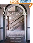 The Chesapeake House: Architectural I...
