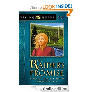 The Raider's Promise (Viking Quest Series) Lois Walfrid Johnson