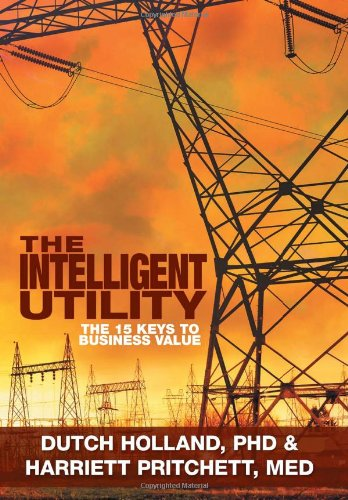 The Intelligent Utility: The 15 Keys to Business Value