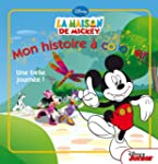 La maison de Mickey : Mon histoire �...
