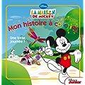 La maison de Mickey : Mon histoire � colorier
