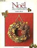 echange, troc Nadine Rusé - Noël au naturel