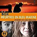 Meurtres en bleu marine | Livre audio Auteur(s) : C. J. Box Narrateur(s) : Marc-Henri Boisse