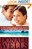 Everything New Is Old Again (The Reynolds Family Saga Book 7)
