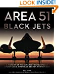 Area 51 - Black Jets: A History of th...