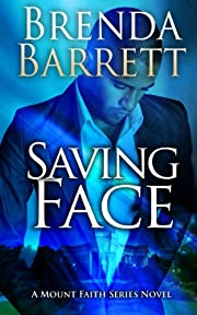 Saving Face (Mount Faith Series: Book 1)