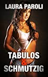 Image de TABULOS & SCHMUTZIG - 9 sündhaft scharfe Erotik Stories (Sex Abenteuer Sammelband)