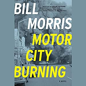 Motor City Burning | [Bill Morris]