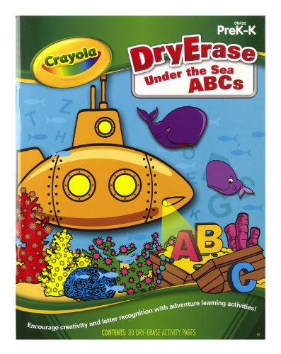 Crayola Dry Erase Learning Activity Workbook Under The Sea ABC's