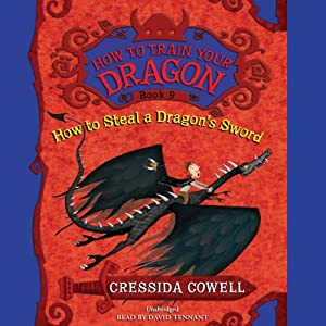 How to Train Your Dragon: How to Steal a Dragon's Sword | [Cressida Cowell]