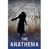 The Anathema (The Central Series Book 2) ~ Zachary Rawlins
