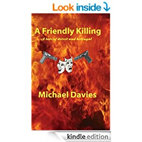 A Friendly Killing: A story of Deceit and Betrayal