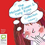The Michael Rosen & Tony Ross Collection, Volume 1 | Michael Rosen,Tony Ross