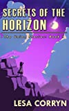 img - for Secrets of the Horizon (The Union Stories) book / textbook / text book