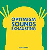 img - for Optimism Sounds Exhausting (Dilbert) book / textbook / text book
