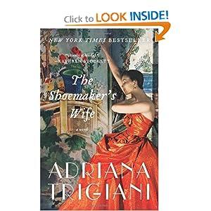 shoemaker's wife, adriana trigiani, valentine book series, italian stories, adriana in Rhode Island, supreme macaroni