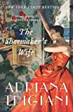 The Shoemaker's Wife Adriana Trigiani