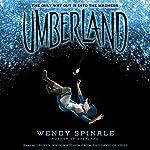 Umberland: Everland, Book 2 | Wendy Spinale