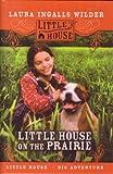 Little House on the Prairie (Little House (Original Series Prebound))