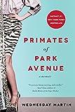 Primates of Park Avenue: A Memoir (English Edition)