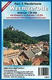 Wernigerode: Rad- und Wanderkarte mit Stadtplan Maßstab 1:25 000