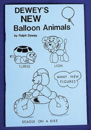 Dewey's New Balloon Animals, Dewey, Ralph G.