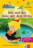 Bibi Blocksberg - Bibi und der Rabe mit dem Hicks:  Leseanfänger