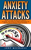 Anxiety Attacks: How to cure or reduce anxiety attacks
