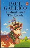 LUDMILA: AND THE LONELY (0140027548) by PAUL GALLICO