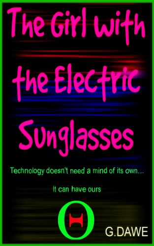 The Girl with the Electric Sunglasses