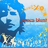 echange, troc James Blunt - Back To Bedlam