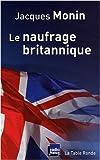 echange, troc Jacques Monin - Le naufrage britannique