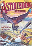 Astounding Stories 1931 Vol  07 # 02 August: The Danger from the Deep / Brood of the Dark Moon (pt 1) / If the Sun Died / The Midget from the Island / The Moon Weed / The Port of Missing Planes