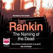 The Naming of the Dead: Inspector Rebus, Book 16 | [Ian Rankin]
