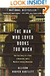Man Who Loved Books Too Much, The