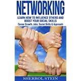 NETWORKING: Learn How to Influence Others and Boost Your Social Skills