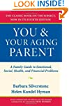 You and Your Aging Parent: A Family G...