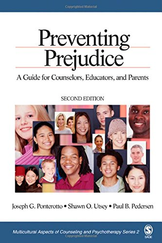Preventing Prejudice: A Guide for Counselors, Educators,...