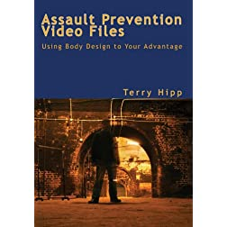 The Assault Prevention Video Files: Using Body Design to Your Advantage