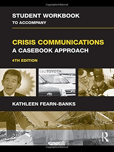 student-workbook-to-accompany-crisis-communications-a-casebook-approach-routledge-communication-by-k