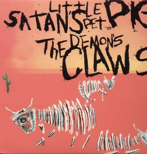 DEMON'S CLAWS - SATAN'S LITTLE PET PIG