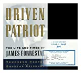 Driven Patriot: The Life and Times of James Forrestal (0394577612) by Townsend Hoopes