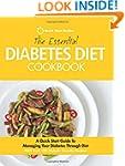 The Essential Diabetes Diet Cookbook:...
