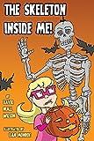 The Skeleton Inside Me