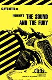 The Sound and the Fury (Cliffs Notes) (0822012197) by Roberts, James L.