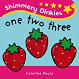 Caroline Davis Shimmery Dinkies: One Two Three